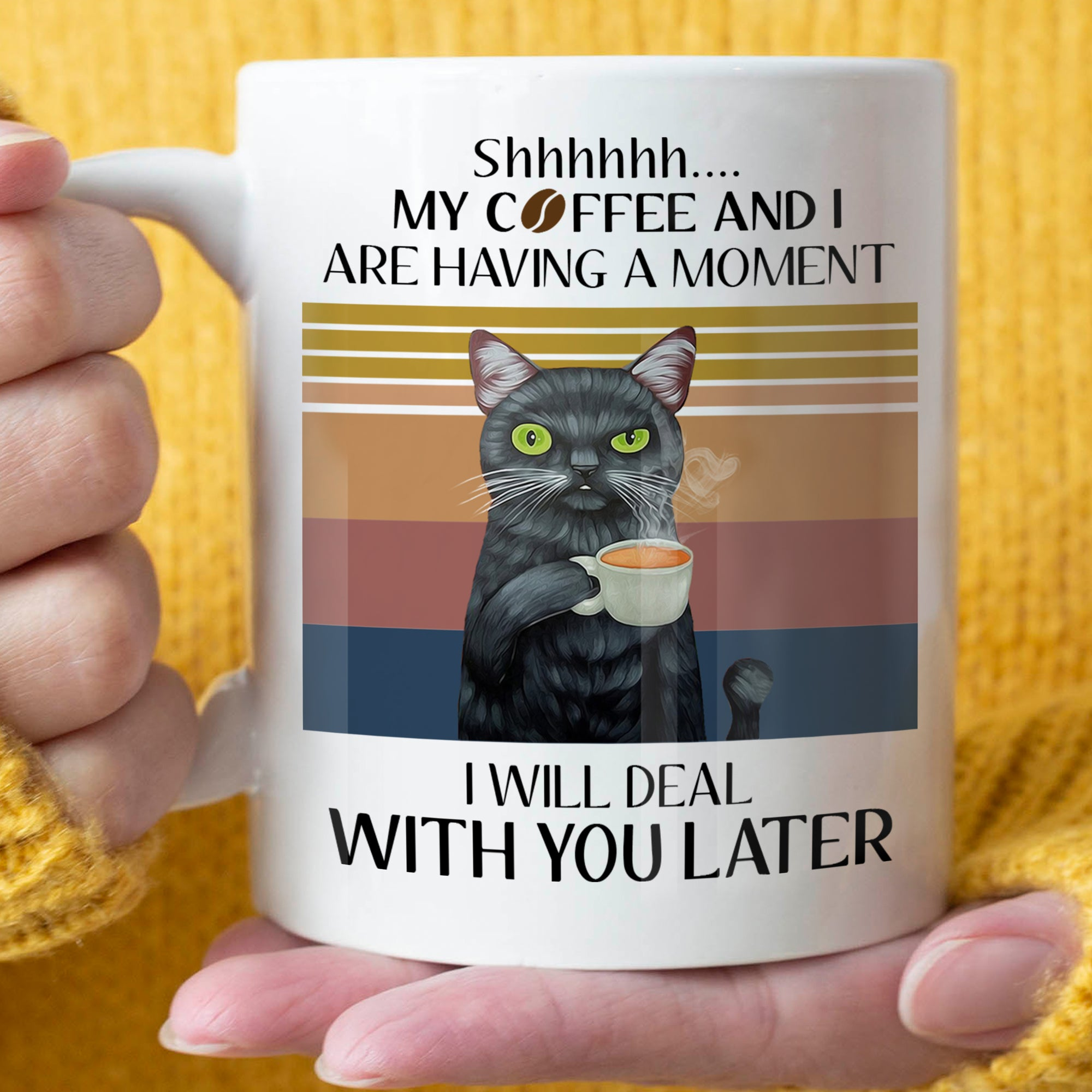 Deal With You Later - Cat Lovers - Coffee mug