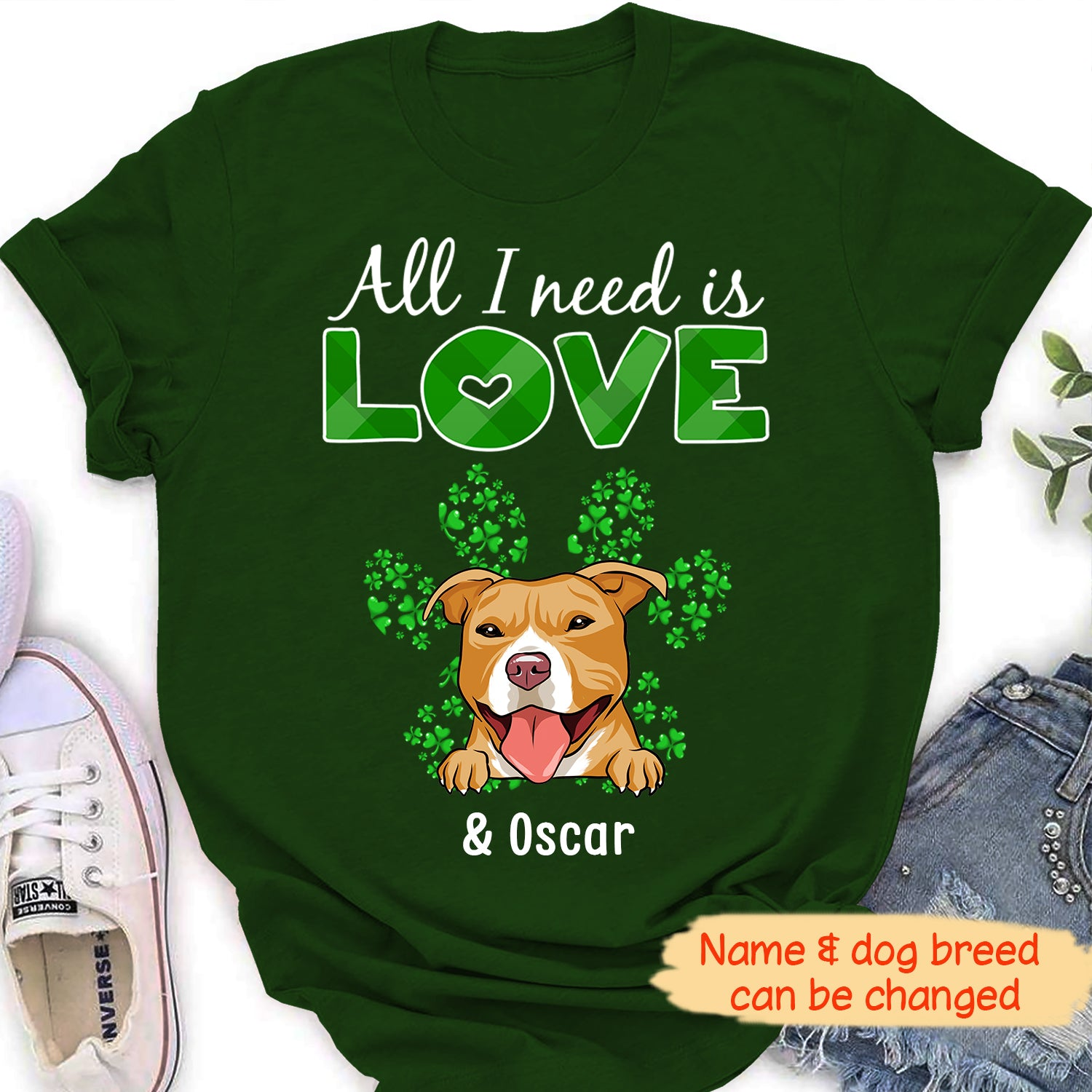 All I need (Saint Patrick) - Personalized custom women t-shirt