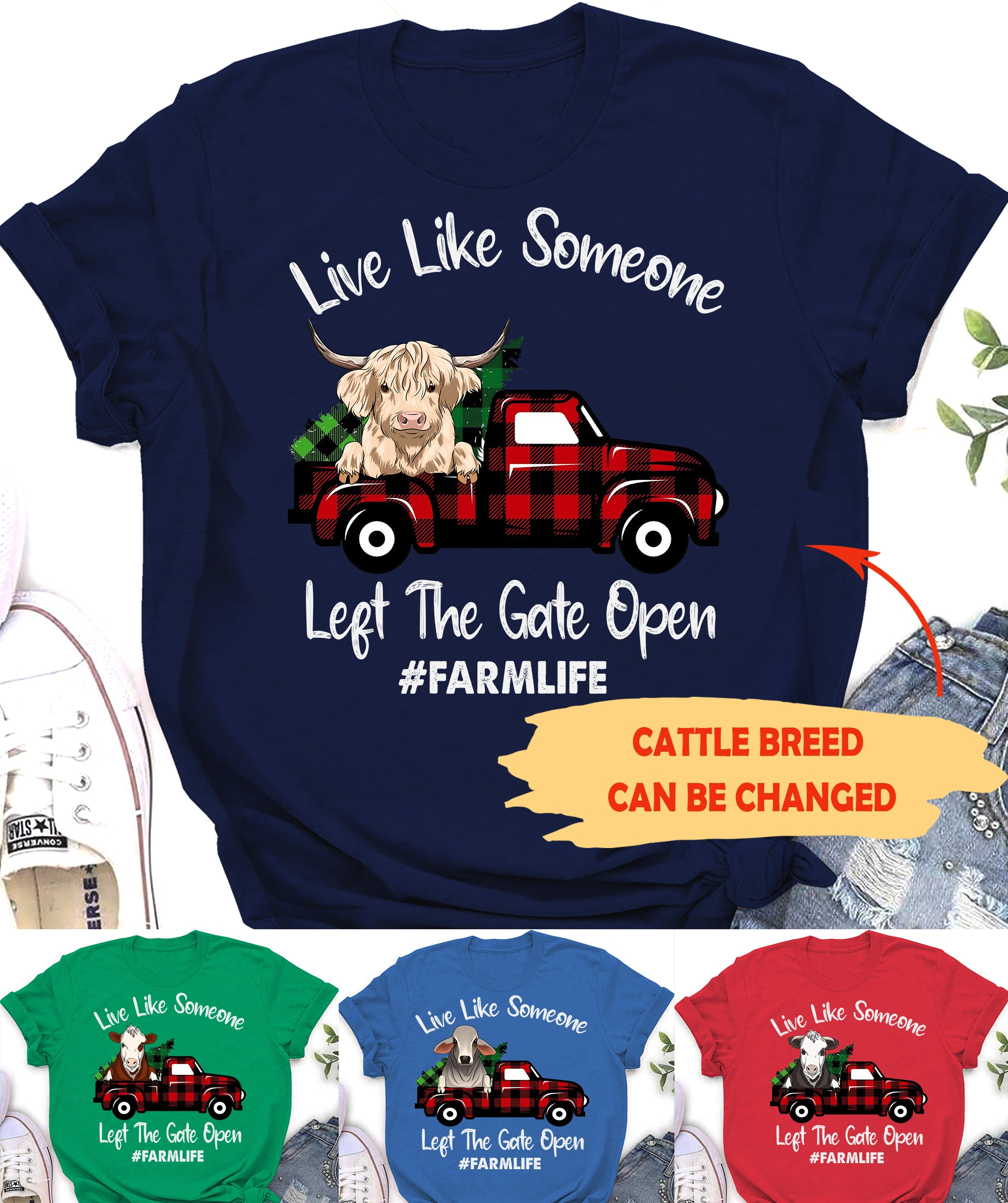Live Like Someone Left The Gate Open - Personalized Custom Unisex T-Shirt - Cow Farm Shirt