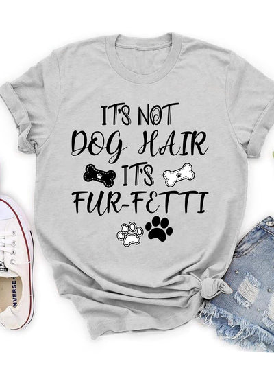 It's not dog hair - Classic T-shirt