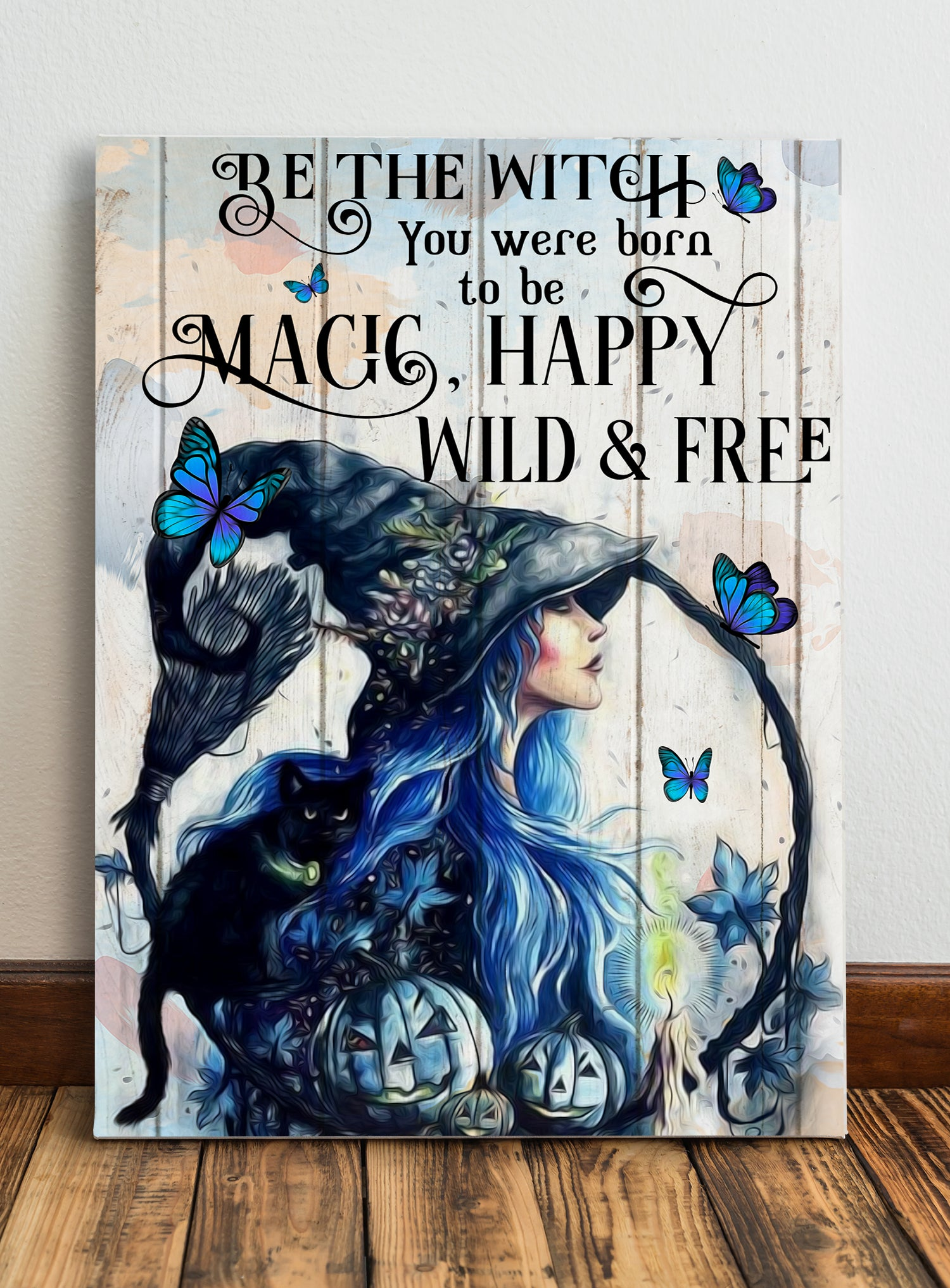 Be The Witch You Were Born To Be - Matte Canvas