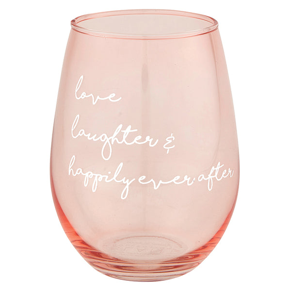 Love, Laughter, and Happily Ever After Wine Glass