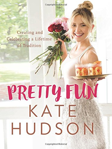 PRETTY FUN BY KATE HUDSON