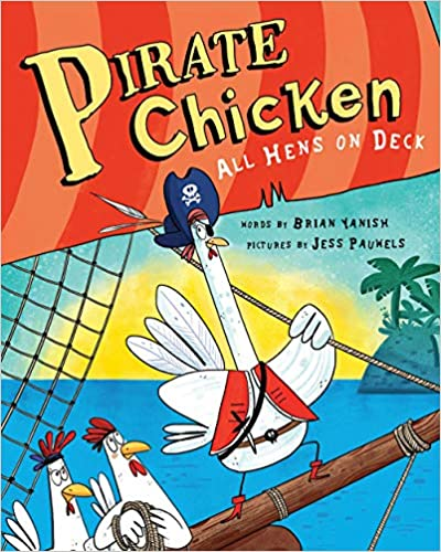 Pirate Chicken: All Hens On Deck