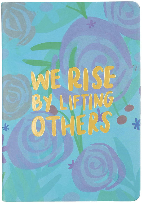 Christian Journal - We Rise By Lifting Others
