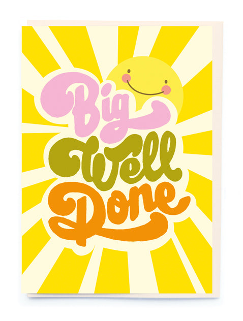 Big Well Done Greeting Card
