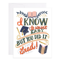 You Did It Grad Greeting Card