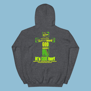 it's HIS turf Unisex Hoodie