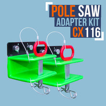 Load image into Gallery viewer, CX116-POLE SAW ADAPTOR KIT
