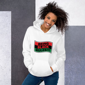 Being Black Rules!!! Unisex Hoodie