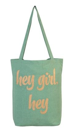 """Hey Girl Hey"" Tote Bag"