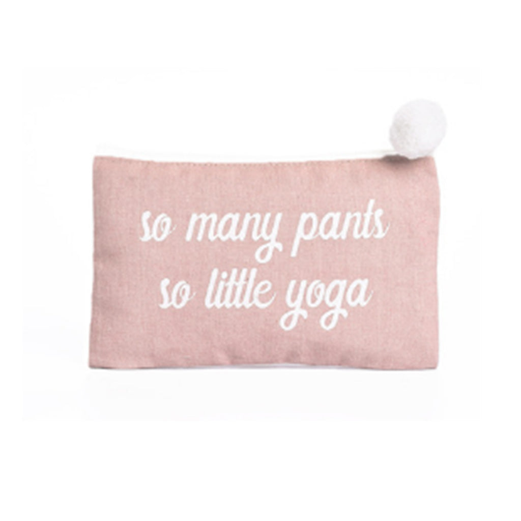 """So Many Pants So Little Yoga"" Cosmetic Bag"