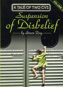 A TALE OF TWO CVS, Suspension of Disbelief, 2nd book in the series.