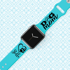 Personalized Engraved Dog Mom -  Apple Watch Band - Multiple Colors