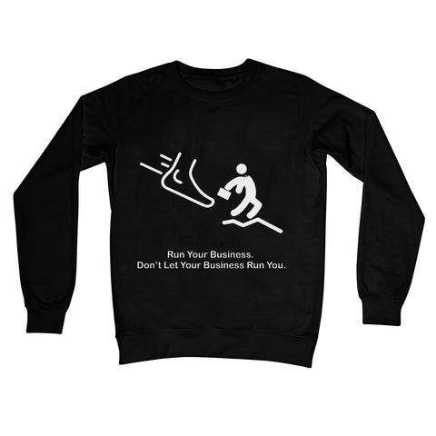Run Your Business Collection Crew Neck Sweatshirt