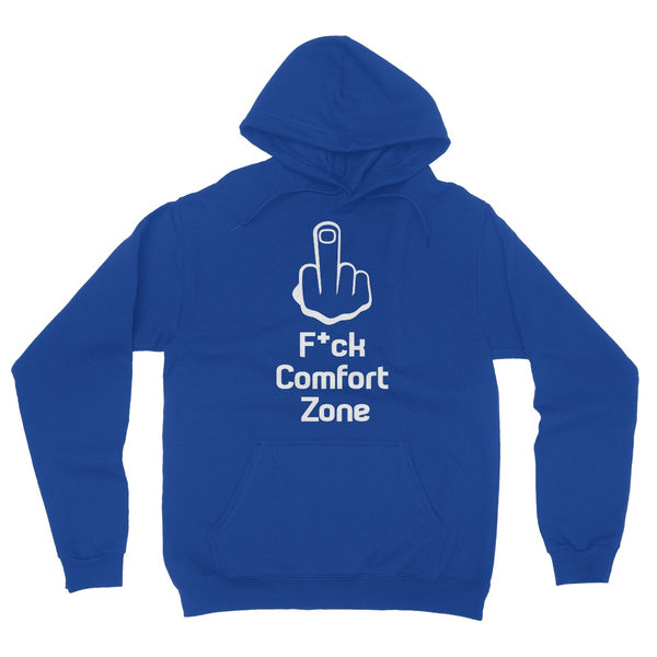 F*ck Comfort Zone Collection Fleece Pullover Hoodie