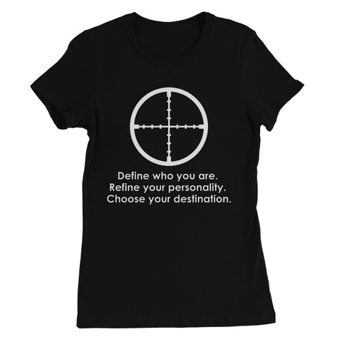 Define Who You Are Collection Women's Favourite T-Shirt