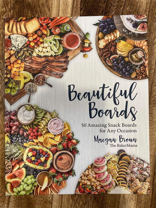 Beautiful Boards Cookbook