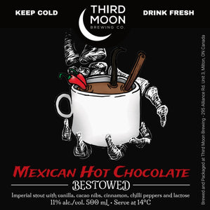 "Imperial Stout - ""Mexican Hot Chocolate"" Bestowed bottle"