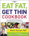 Eat Fat, Get Thin Cookbook