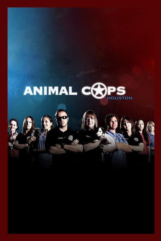 ANIMAL COPS | HOUSTON
