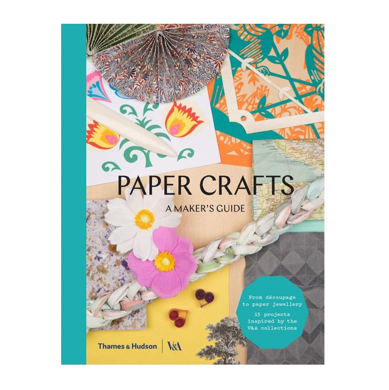 Book - Paper Crafts A Makers Guide