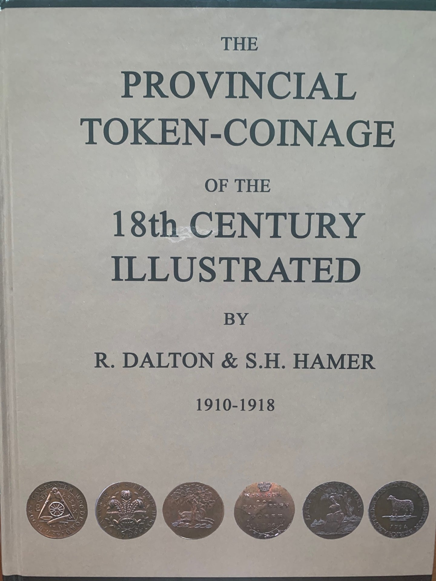 Dalton & Hamer Guide to 18th Century Provincial Tokens