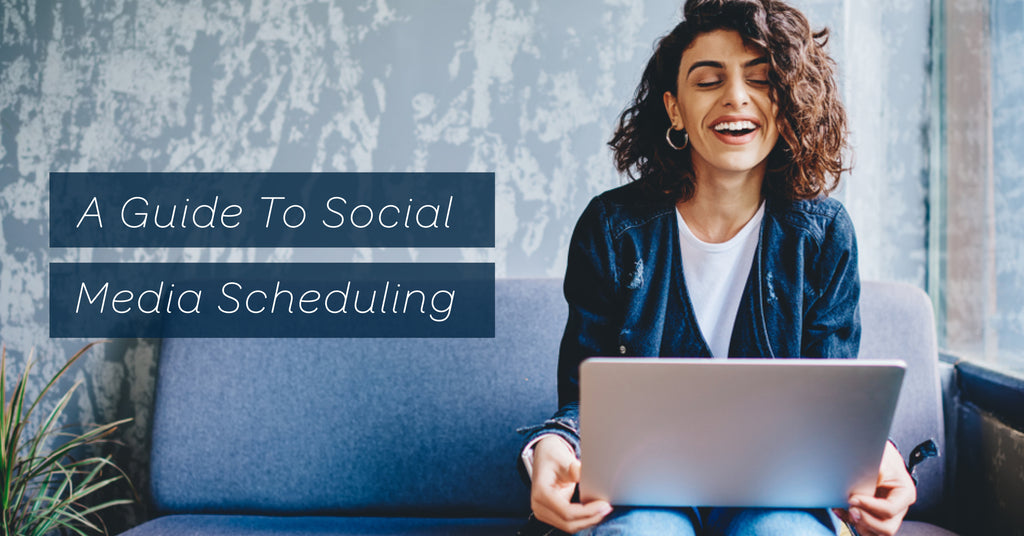 A Guide To Social Media Scheduling Tools