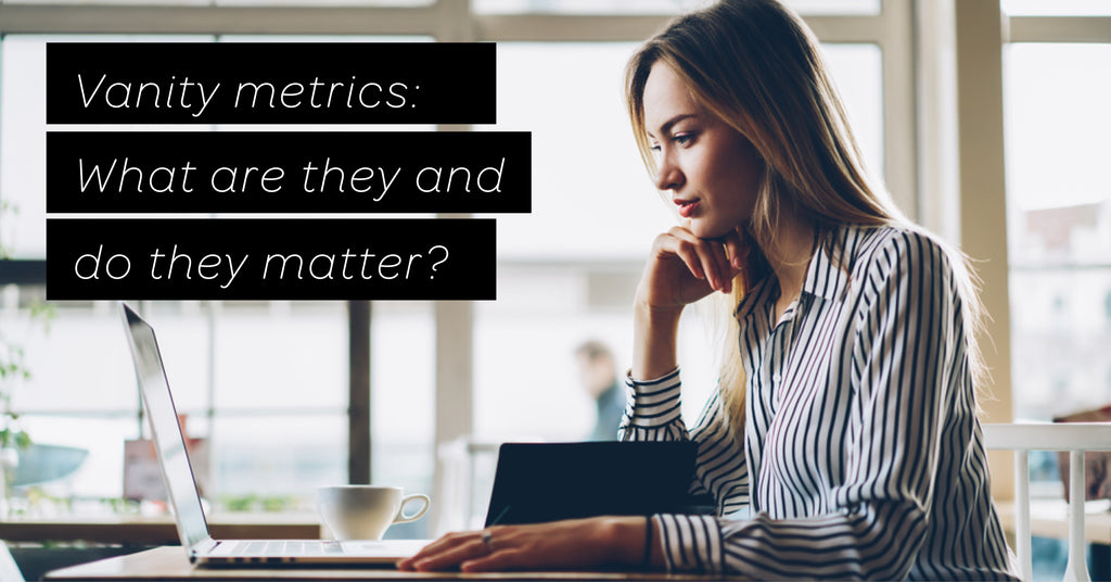 vanity-metrics-what-are-they