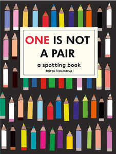 One is Not a Pair: A spotting book by Britta Teckentrup