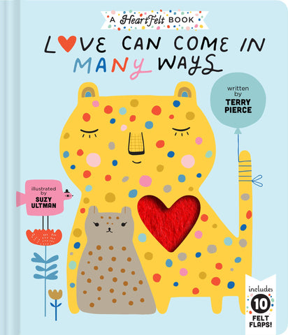 Love Can Come in Many Ways by Terry Pierce & Suzy Ultman