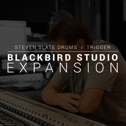 STEVEN SLATE DRUMS TRIGGER 2 Blackbird Expansion
