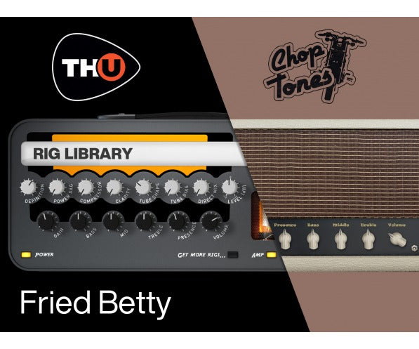 Overloud Choptones Fried Betty - TH-U Rig Library