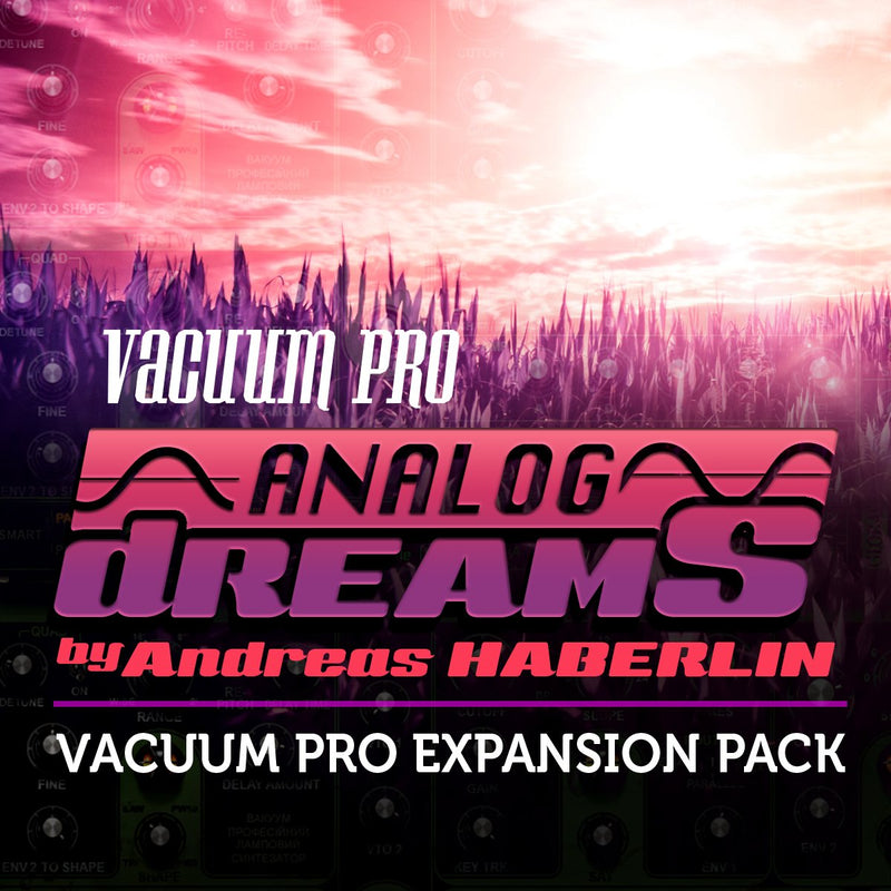 AIR Music Technology Analog Dreams by Andreas Haberlin for Vacuum Pro