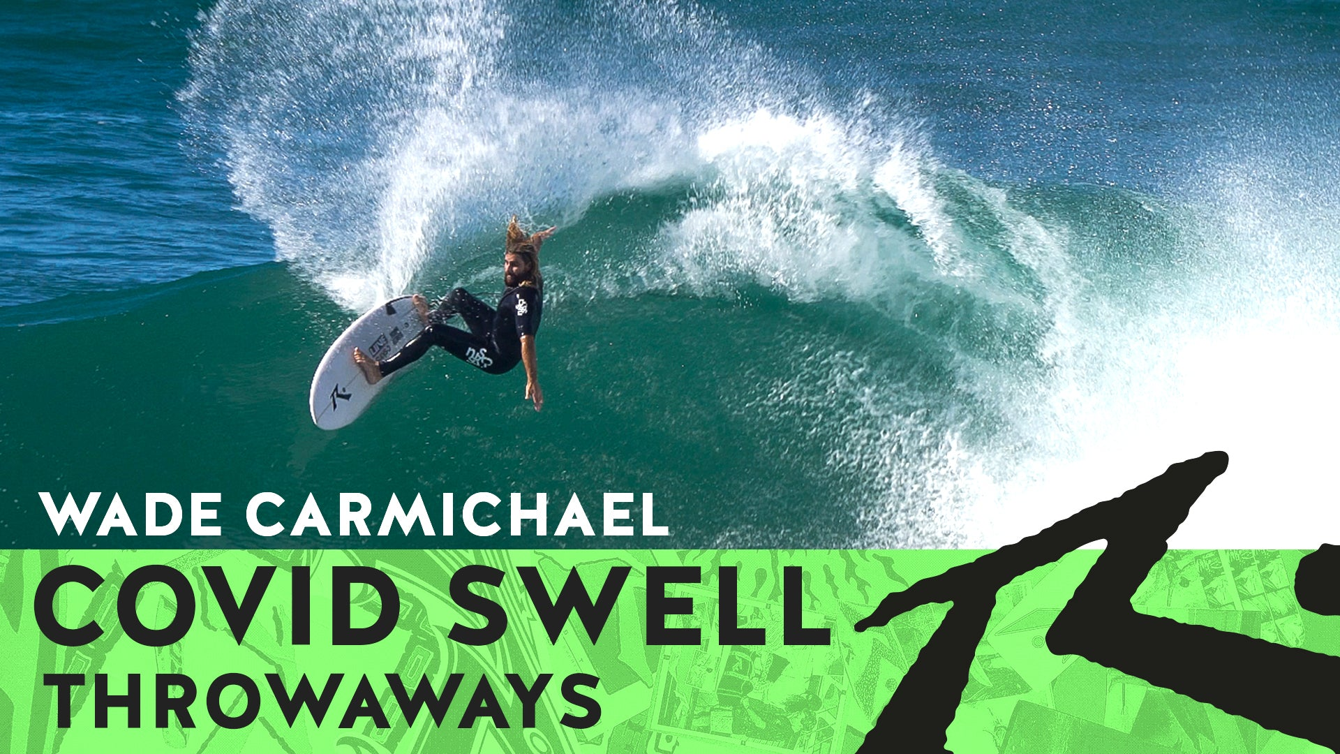 Wade Carmichael COVID Swells Throwaways