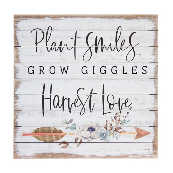 Plant Smiles Grow Giggles... Pallet Sign
