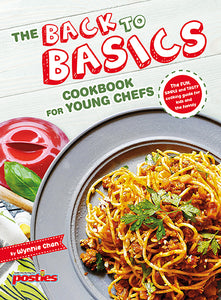 The Back to Basics Cookbook for Young Chefs