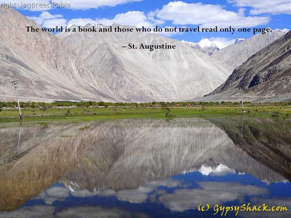 The world is a book and those who do not travel read only one page. – St. Augustine