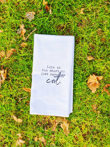 """Life Is Too Short To Just Have One Cat"" Hand Towel - The Cuddly Boutique"