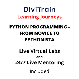 PYTHON Programming - From Novice To Pythonista  | 4 Tracks | 24/7 Live Mentoring and 24/7 Live Labs Included | Practice Tests | 365 Days Access