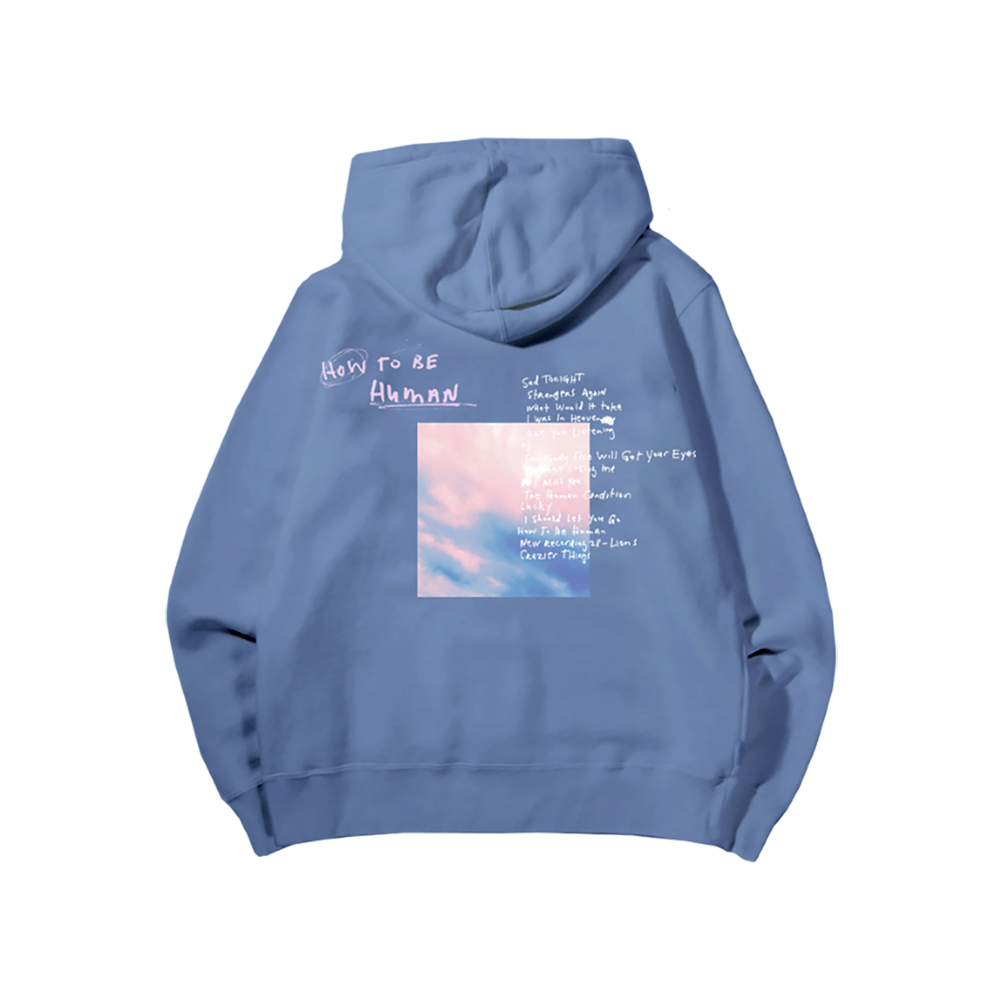 How To Be Human Blue Hoodie + Digital Album