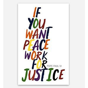 If You Want Peace Work for Justice Sticker - Social Justice Social Club