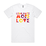 Less Hate, More Love T Shirt - Social Justice Social Club