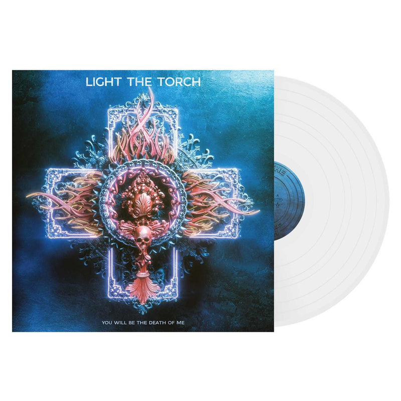 LIGHT THE TORCH 'YOU WILL BE THE DEATH OF ME' LIMITED-EDITION WHITE LP — ONLY 300 MADE