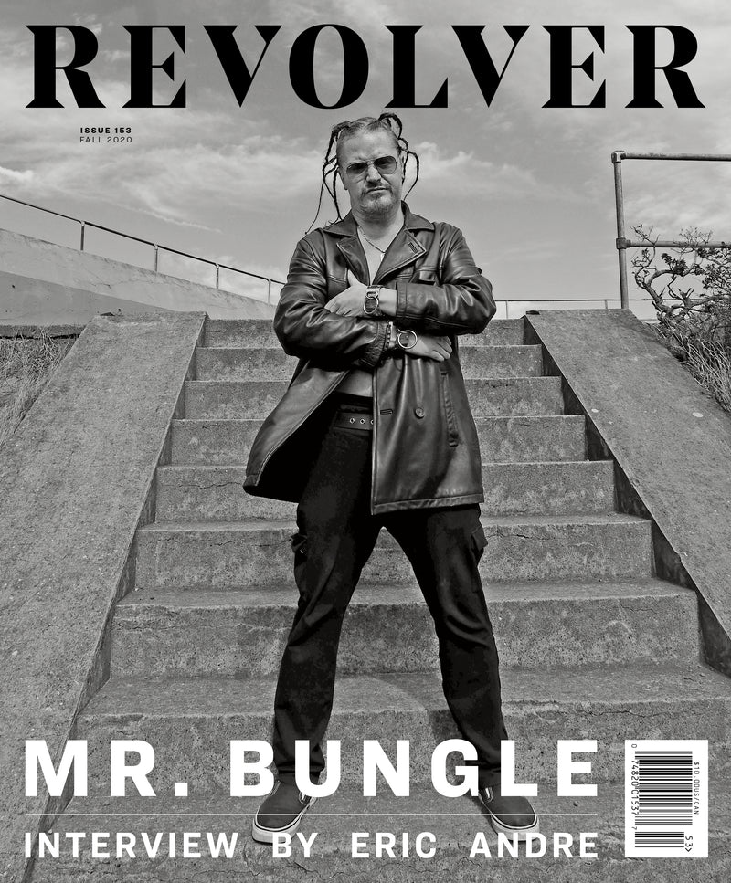 FALL 2020 ISSUE FEATURING MR. BUNGLE
