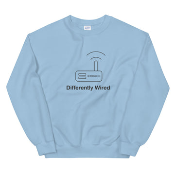 Differently Wired Sweatshirt