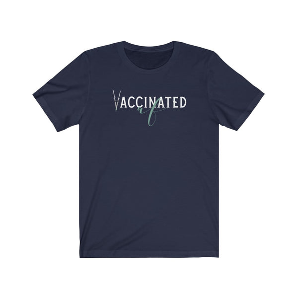 Vaccinated AF | Unisex 100% Cotton Short Sleeve T-Shirt | Just Abi Collection