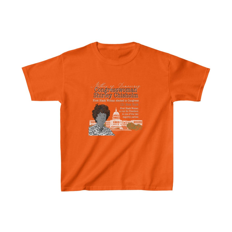 Shirley Chisholm Mothers of Democracy Kids Tee | Abi C Designs