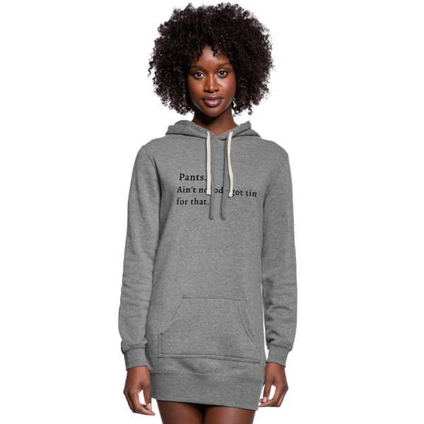 No Time For Pants | Women's Hoodie Dress - heather gray