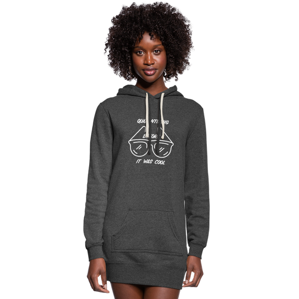Quarantining Before It Was Cool | Women's Hoodie Dress - heather black